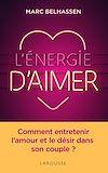 Télécharger le livre :  L'Energie d'aimer