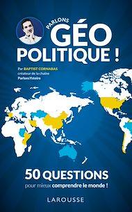 Téléchargez le livre :  Parlons géopolitique !