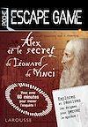 Télécharger le livre :  Escape game de poche Alex et le secret de Léonard de Vinci