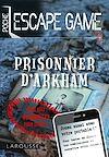 Télécharger le livre :  Escape game de poche - Piégé à Arkham