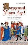Télécharger le livre :  Surprenant Moyen Age !