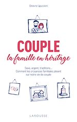 Téléchargez le livre :  Couple : la famille en héritage