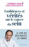 Télécharger le livre :  Confidences et vérités sur le cancer du sein