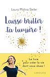 Télécharger le livre :  Laisse briller ta lumière !