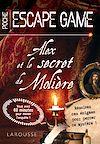 Télécharger le livre :  Escape game de poche - Alex et le secret de Molière