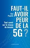 Télécharger le livre :  Faut-il avoir peur de la 5G ?