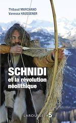Téléchargez le livre :  Schnidi et la révolution néolithique