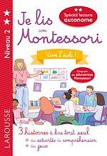 Download this eBook Je lis avec Montessori - niveau 2 - Vive l'école