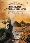 Télécharger le livre :  150 Enigmes de Toutankhamon