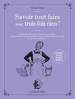 Download this eBook Savoir tout faire avec trois fois rien !