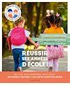 Télécharger le livre :  Réussir ses années d'école !