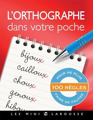 Téléchargez le livre :  L'orthographe dans votre poche