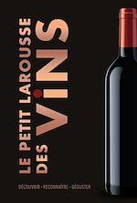 Download this eBook Le Petit Larousse des Vins