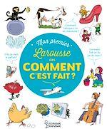 Download this eBook Mon Premier Larousse des comment c'est fait ?