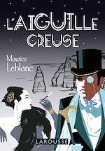 Download this eBook L'aiguille creuse