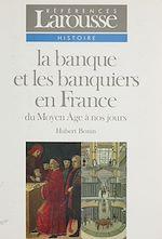 Download this eBook La Banque et les banquiers en France