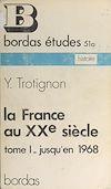 Télécharger le livre :  La France au XXe siècle (1)