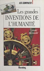 Download this eBook Les grandes inventions de l'humanité