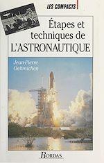 Download this eBook Étapes et techniques de l'astronautique