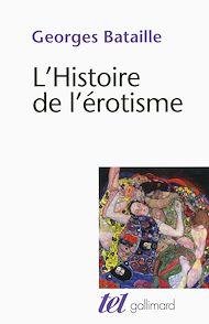 Téléchargez le livre :  L'Histoire de l'érotisme