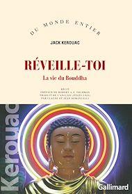 Téléchargez le livre :  Réveille-toi. La vie du Bouddha