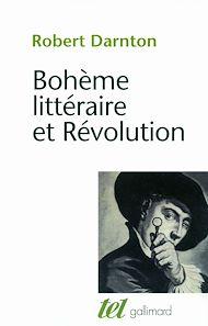 Téléchargez le livre :  Bohème littéraire et révolution