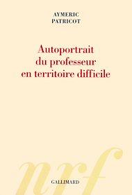 Téléchargez le livre :  Autoportrait du professeur en territoire difficile
