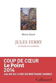 Téléchargez le livre :  Jules Ferry. La liberté et la tradition