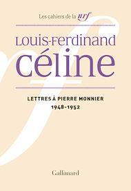 Téléchargez le livre :  Lettres à Pierre Monnier (1948-1952)