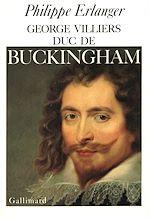 Download this eBook Georges Villiers, duc de Buckingham