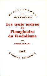 Download this eBook Les Trois ordres ou l'imaginaire du féodalisme