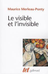 Téléchargez le livre :  Le Visible et l'Invisible / Notes de travail