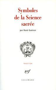 Téléchargez le livre :  Symboles de la science sacrée