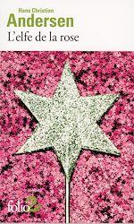 Download this eBook L'elfe de la rose et autres contes du jardin
