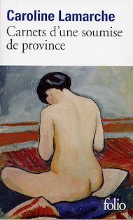 Téléchargez le livre :  Carnets d'une soumise de province
