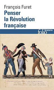 Téléchargez le livre :  Penser la Révolution française