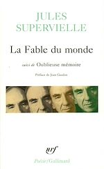 Download this eBook La Fable du monde / Oublieuse mémoire