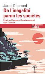 Download this eBook De l'inégalité parmi les sociétés. Essai sur l'homme et l'environnement dans l'histoire
