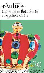 Download this eBook La princesse Belle Étoile et le Prince Chéri