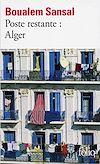 Télécharger le livre :  Poste restante : Alger. Lettre de colère et d'espoir à mes compatriotes