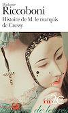 Histoire de M. le marquis de Cressy