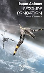 Download this eBook Le Cycle de Fondation (Tome 3) - Seconde Fondation