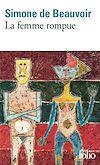 Télécharger le livre :  La femme rompue / L'âge de discrétion / Monologue