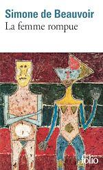 Download this eBook La femme rompue / L'âge de discrétion / Monologue