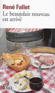 Téléchargez le livre :  Le beaujolais nouveau est arrivé