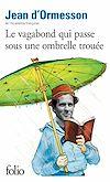 Télécharger le livre :  Le vagabond qui passe sous une ombrelle trouée