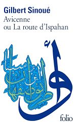 Download this eBook Avicenne ou La route d'Ispahan