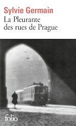 Download this eBook La Pleurante des rues de Prague