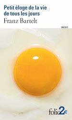 Download this eBook Petit éloge de la vie de tous les jours