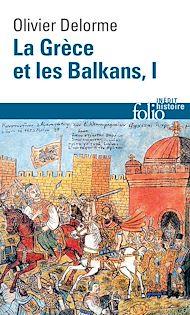 Téléchargez le livre :  La Grèce et les Balkans (Tome 1)